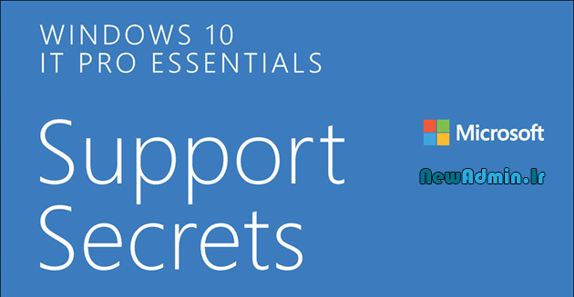 دانلود کتاب Windows 10 IT Pro Essentials Support Secrets