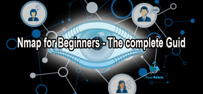 Nmap for Beginners - The complete Guid