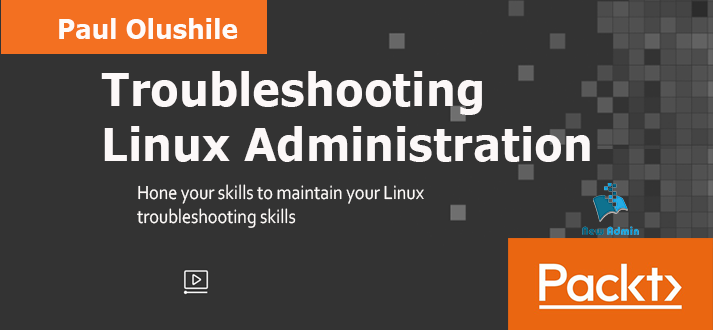 Troubleshooting Linux Administration