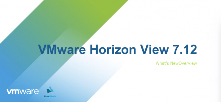 VMware-Horizon-7.12.0-Enterprise-Edition