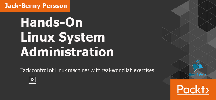 Hands-On Linux System Administration